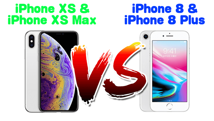 iPhone XS & XS Max vs iPhone 8 & 8 Plus